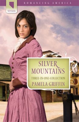 Silver Mountains (Romancing America)
