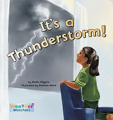It's a Thunderstorm! (Weather Watchers)