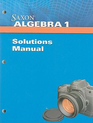 Saxon Algebra 1 Solution Manual