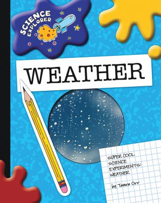 Super Cool Science Experiments Weather (Science Explorer)