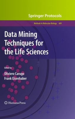 Data Mining Techniques for the Life Sciences (Methods in Molecular Biology)