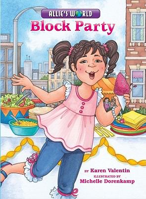 Allie's World: Block Party
