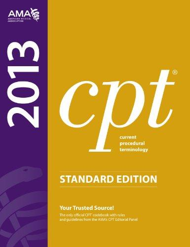 CPT 2013 Standard Edition (Current Procedural Terminology (Standard)) (Current Procedural Terminology (CPT) Standard)