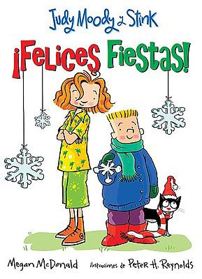 Judy Moody y Stink: Felices Fiestas! (Judy Moody & Stink the Holly Joliday) (Spanish Edition) (Judy Moody Y Stink/ Judy Moody and Stink)