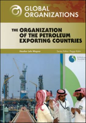 The Organization of the Petroleum Exporting Countries
