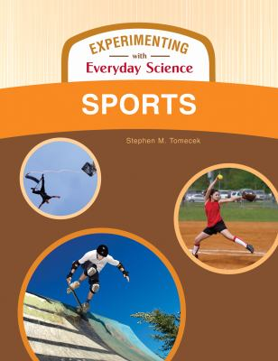 Sports (Experimenting With Everyday Science)