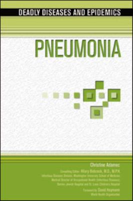 Pneumonia (Deadly Diseases and Epidemics)