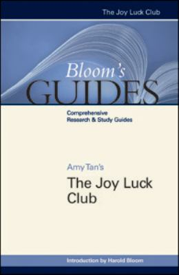 Amy Tan's The Joy Luck Club (Bloom's Guides)