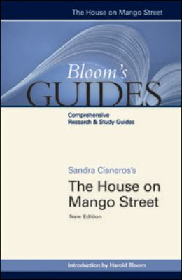 Sandra Cisnero's The House on Mango Street (Bloom's Guides)