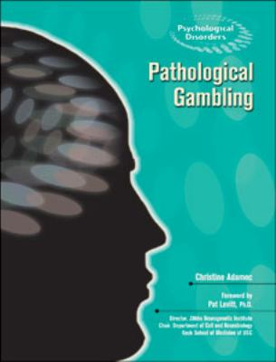 Pathological Gambling (Psychological Disorders)