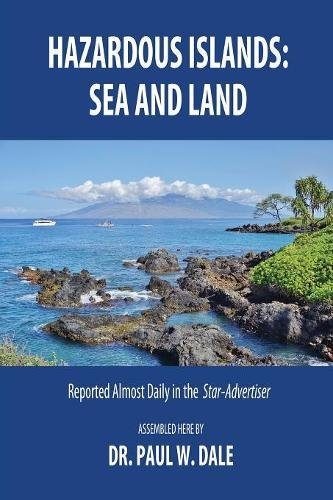 Hazardous Islands: Sea and Land