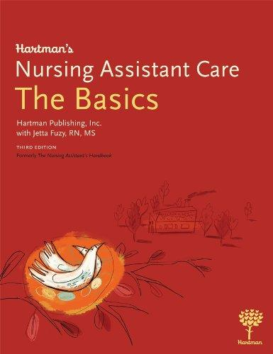 Hartman's Nursing Assistant Care: The Basics, 3e