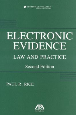 Electronic Evidence, Second Edition: Law and Practice