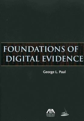 Foundations of Digital Evidence