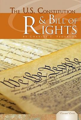 The U.S. Constitution & Bill of Rights (Essential Events Set 4)
