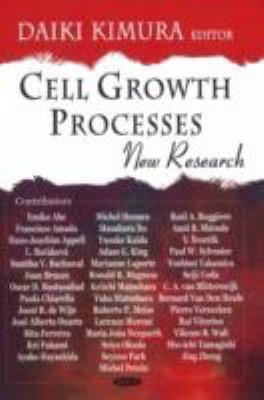 Cell Growth Processes: New Research