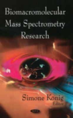 Biomacromolecular Mass Spectrometry Research