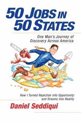 50 Jobs in 50 States: One Man's Journey of Discovery Across America (BK Life (Paperback))