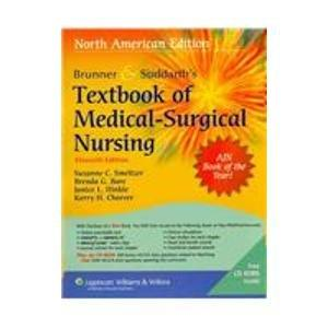 Brunner and Suddarth's Textbook of Medical-Surgical Nursing: 2 Vol. Text and Handbook (Textbook of Medical-Surgical Nursing (Brunner & Sudarth's) (2 Vols))