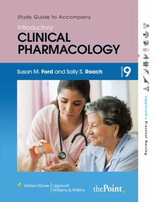 Study Guide to Accompany Roach's Introductory Clinical Pharmacology