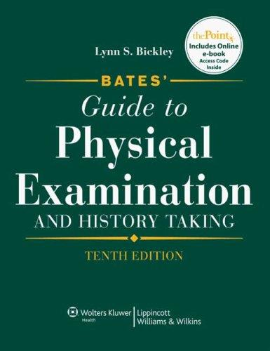 Bates' Guide to Physical Examination 10th + Bates Visual Guide to Physical Assessment CD-ROM Pkg