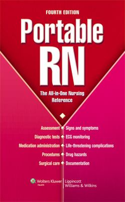 Portable RN: The All-in-One Nursing Reference