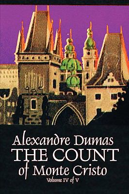 The Count Of Monte Cristo, Volume Iv (Of V)