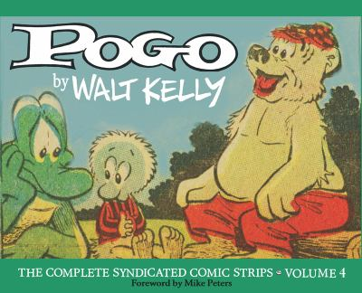 Pogo : The Complete Syndicated Comic Strips Vol. 4