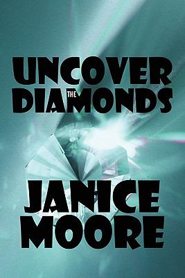 Uncover the Diamonds