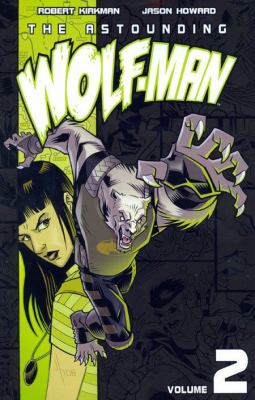 Astounding Wolf-Man, Volume 2
