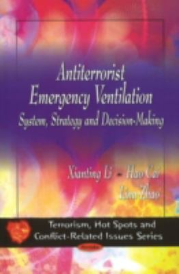 Antiterrorist Emergency Ventilation: System, Strategy and Decision-making