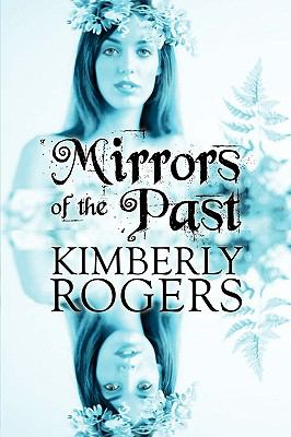 Mirrors of the Past