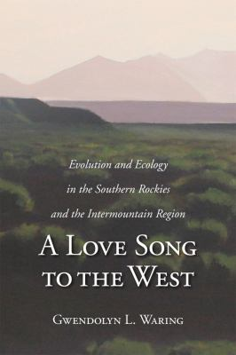 Natural History of the Intermountain West : Its Ecological and Evolutionary Story