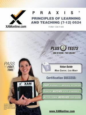 PRAXIS Principles of Learning and Teaching (7-12) 0524 Teacher Certification Test Prep Study Guide (XAM PRAXIS)