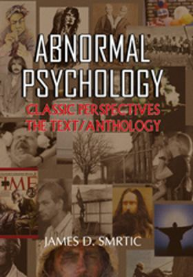 Abnormal Psychology : The Perspectives Text/Anthology