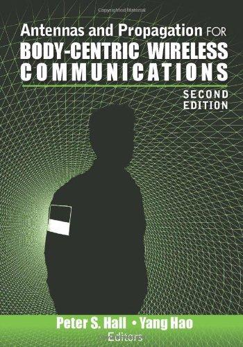 Antennas and Propagation for Body-Centric Wireless Communications. Second Edition