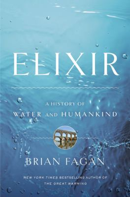 Elixir : A History of Water and Humankind