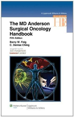 The M.D. Anderson Surgical Oncology Handbook (Lippincott Williams & Wilkins Handbook Series)