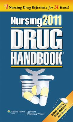 Nursing 2011 Drug Handbook with Online Toolkit (Nursing Drug Handbook (Lww))