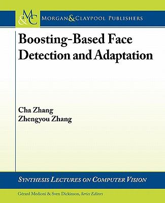 Face Detection and Adaptation (Synthesis Lectures on Computer Vision)