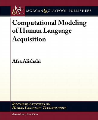 Computational Modeling of Human Language Acquisition