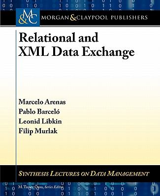 Foundations of Data Exchange (Synthesis Lectures on Data Management)
