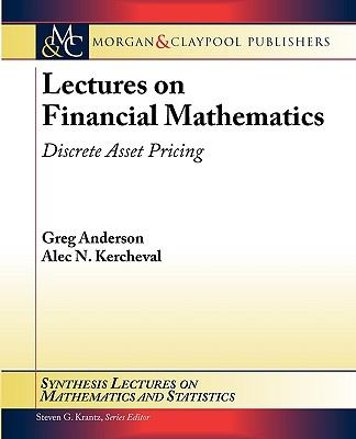Lectures on Financial Mathematics : Discrete Asset Pricing