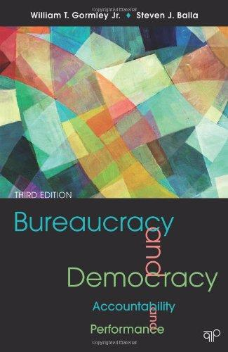 Bureaucracy and Democracy: Accountability and Performance, 3rd Edition