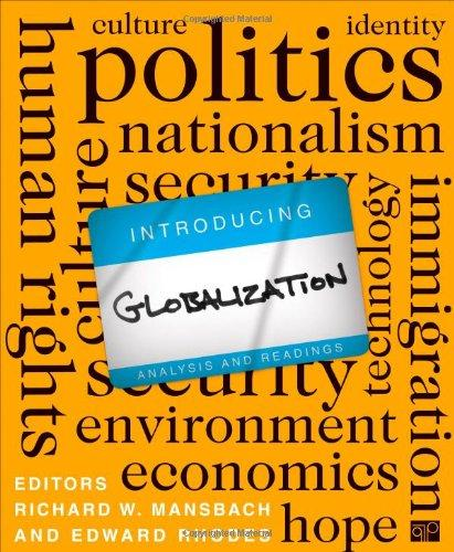 Introduction Globalization: Analysis and Readings