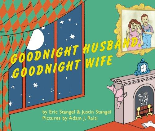 Goodnight Husband, Goodnight Wife
