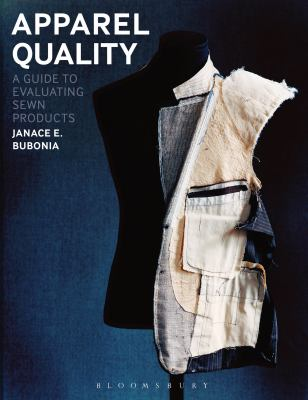 Apparel Quality : A Guide to Evaluating Sewn Products