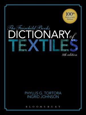 Dictionary of Textiles 8th Ed
