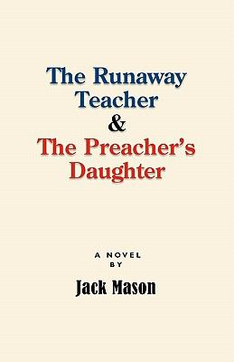 Runaway Teacher and the Preacher's Daughter