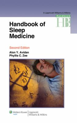 Handbook of Sleep Medicine (Lippincott Williams & Wilkins Handbook Series)